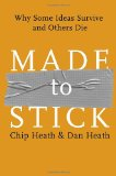 Book Review: Made to Stick by Chip and Dan Heath